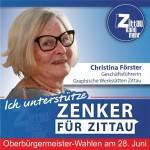 """Christina Förster, Geschäftsführerin Graphische Werkstätten Zittau: """"Ich unterstütze Thomas Zenker, weil ich bei ihm großes Vertrauen habe, dass er sich auch für den Mittelstand einsetzt. Das ist mir wichtig, das brauchen wir in Zittau."""""""